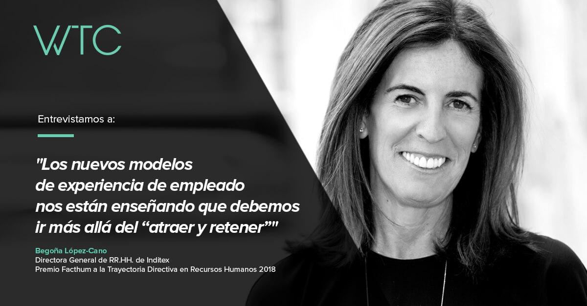 Employer Branding WTC - Entrevista Begoña Lopez